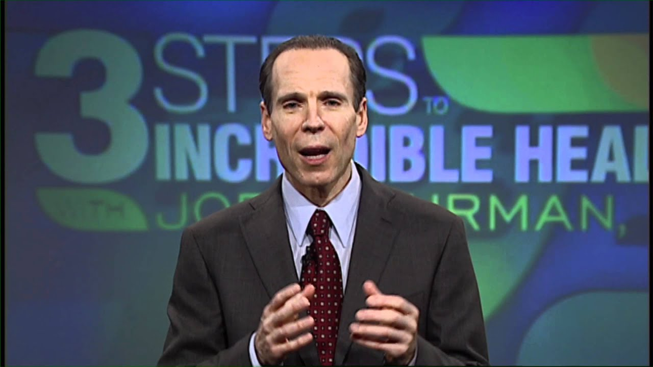 3 Steps To Incredible Health With Joel Fuhrman M.D