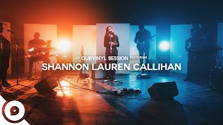 Shannon Lauren Callihan - Love You Right | OurVinyl Sessions