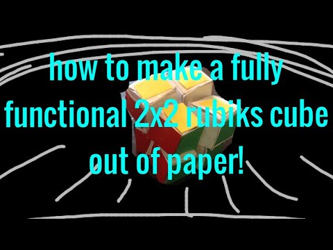 How To Make A Fully Functional 2x2 Rubik's Cube Out Of Paper!