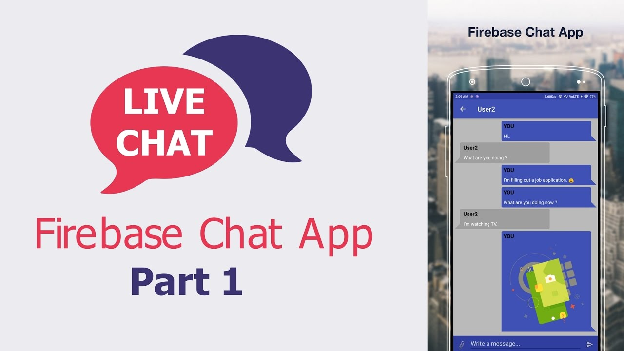 Android Tutorial - Chat Application with Firebase - part 1