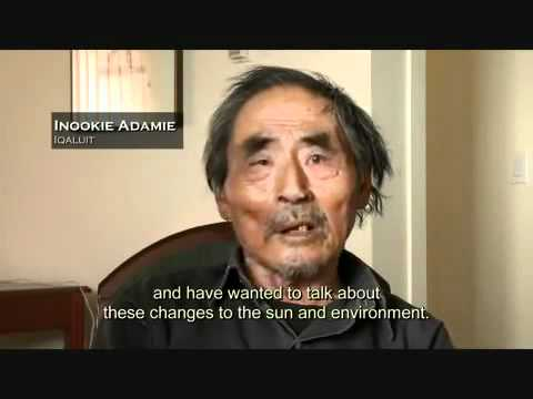 Eskimo elders speak about the sun not in the same position as before