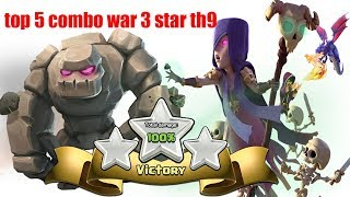 NMT | Clash of clans | top 5 combo war hay nhất hall 9- best combo war hall 9