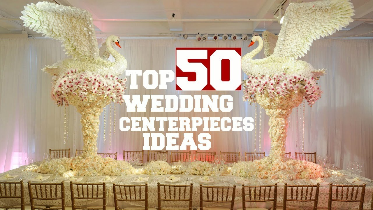 Inexpensive Wedding Centerpiece Ideas: TOP 50 Wedding Centerpieces Ideas For Every Budget 2019