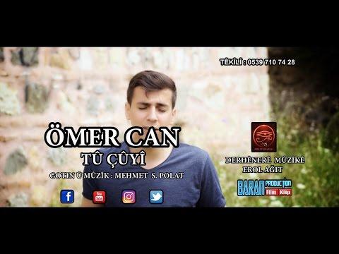 ÖMER CAN / TU ÇUYİ KLİP A NU 2016 ( Yönetmen Ozan Mecit )