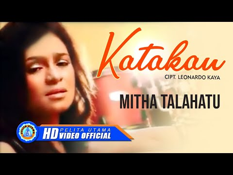 Mitha Talahatu - Katakan