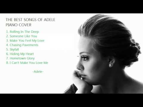 Best Song Of Adele Piano Cover