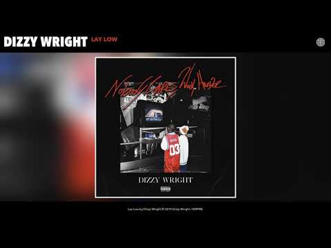 Dizzy Wright - Lay Low (Audio) Mp3