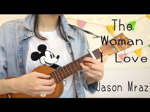 【easy chords】Jason Mraz - The Woman I Love