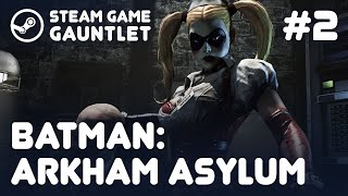BATMAN: ARKHAM ASYLUM. Steam Game Gauntlet