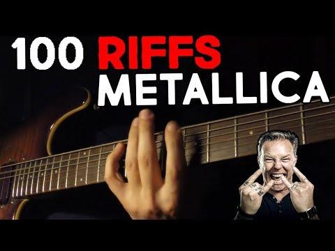 TOP 100 METALLICA RIFFS