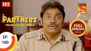 Partners Trouble Ho Gayi Double - Ep 100 - Full Episode - 16th April, 2018