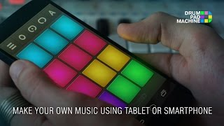 How To Make Music Using Smartphone Or Tablet(App: Drum Pad Machine App Store: http://m.onelink.me/3eb30fb2 Google Play: https://play.google.com/store/apps/details?id=com.agminstruments., 2014-10-30T21:54:39.000Z)