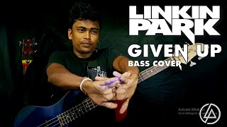 Linkin Park - Given Up (Bass Cover) By Chami