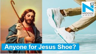 'Jesus Shoe': $3,000 sneakers …