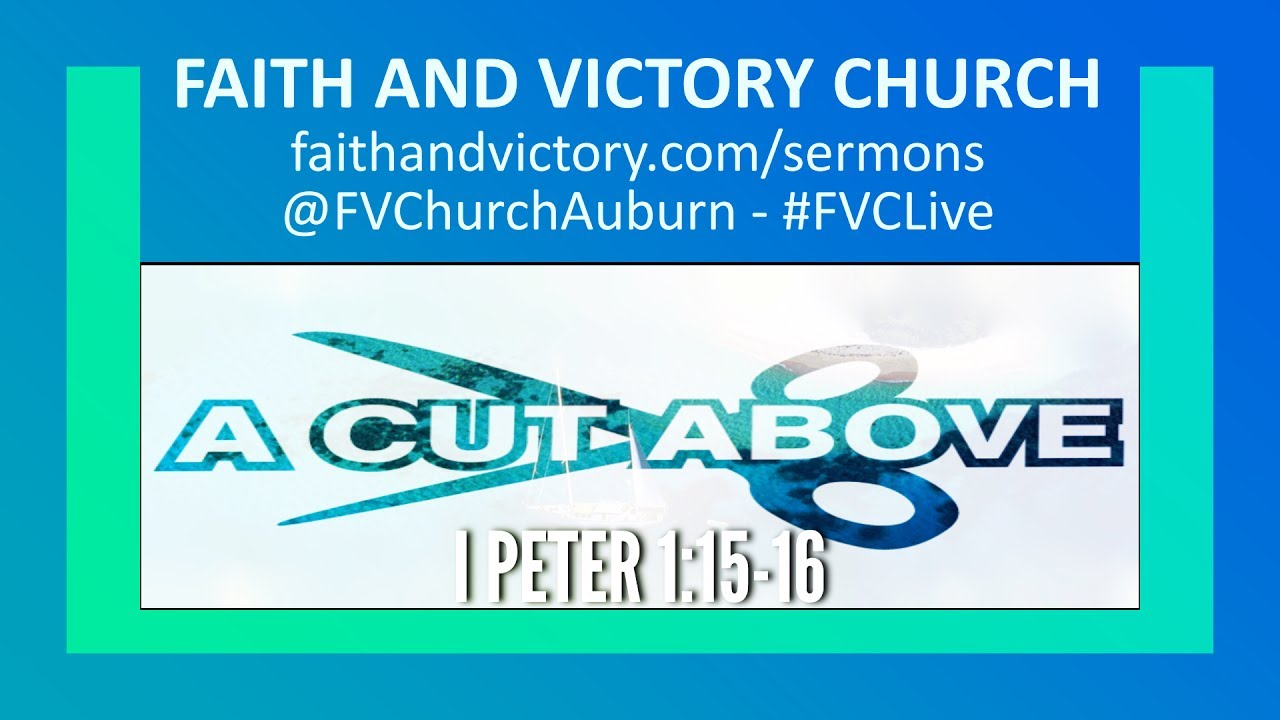 A Cut Above - Faith and Victory Church