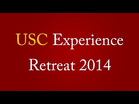 USC Experience Retreat 2014