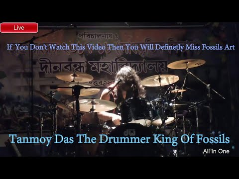 Tanmoy Das The Drummer King Of Fossil...