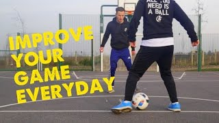 Improve your game everyday - Day 1 - 90 days of football improvement