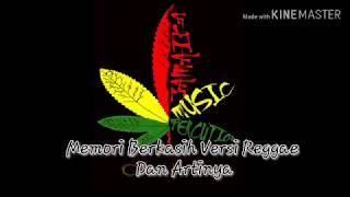 [2.00 MB] Lagu!!! Memori Berkasih Versi Reggae Dan Liriknya...