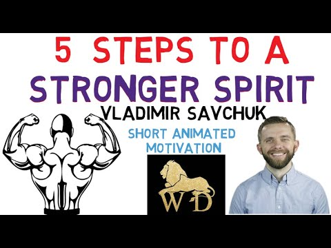 Download 5 STEPS TO A STRONGER SPIRIT   HOW TO BUILD YOUR SPIRIT    PASTOR VLADIMIR SAVCHUK