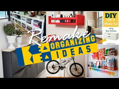 37 IKEA organization ideas (Remake)