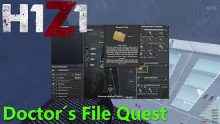 H1Z1 - Doctor's File Hospital Quest