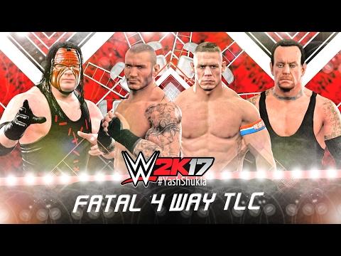 TLC FATAL 4 WAY - WWE 2K17 John Cena Vs Randy Orton Vs Undertaker Vs Kane | PS4 Gameplay Match