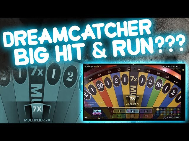 Quick BIG HIT on Dreamcatcher???