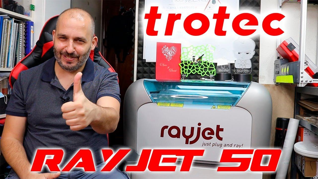 RayJet50 - laser Co2 de Trotec - la mejor maquina que he usado en mi vida