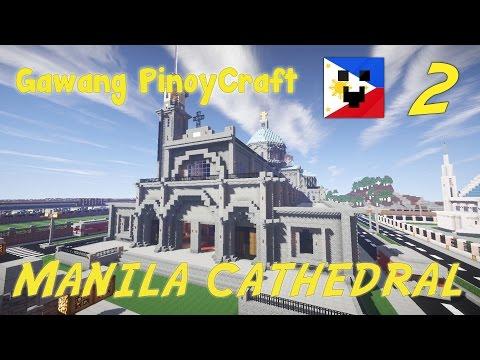 Gawang PinoyCraft #2 - Manila Cathedral