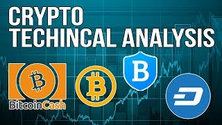 Cryptocurrency Technical Analysis - Bitcoin, DASH, BLUE and Bitcoin Cash - Good Time To Buy?