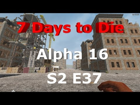 7 Days to Die Let's Play Alpha 16 S2 E37 - Horde Day - Bones