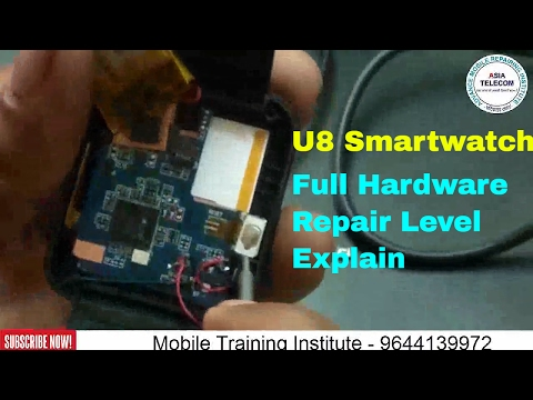 [Hindi/Urdu] U8 Smart Watch hardware chip level repairing detail    u8 watch repair   All Solution