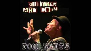 Tom Waits - Live Circus - Glitter and Doom.