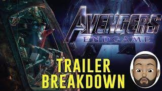 Avengers: End Game - Trailer Breakdown