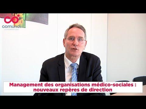 Management des organisations médico-sociales: nouveaux repères de direction