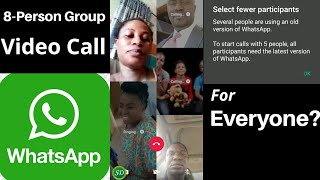 WhatsApp 8-Person Group Video Call Is Not For Everyone!