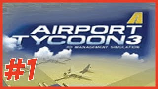 Airport Tycoon 3 - Episode 1(NEW!)