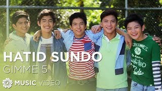 Repeat youtube video GIMME 5 - Hatid Sundo (Official Music Video)