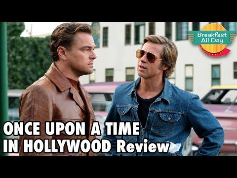 Once Upon a Time in Hollywood review - Breakfast All Day