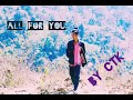 Karen New Song Hip Hop 2019 All For You By CTK (OFFCIAL AUDIO)