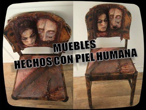 Muebles hechos con piel humana youtube for Muebles hechos con melamina