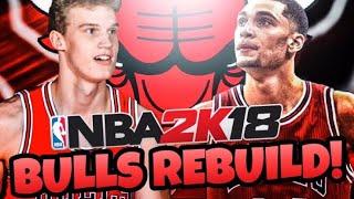 REBUILDING THE CHICAGO BULLS!! #1 DRAFT PICK! NBA 2K18 MY LEAGUE!!