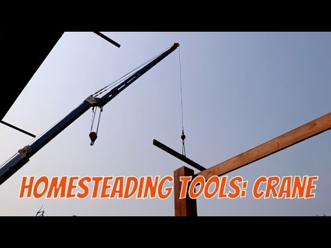 Modern Homestead Off Grid Gets a Crane
