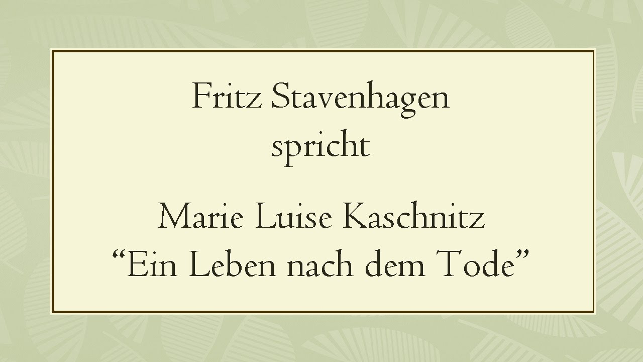 Marie Luise Kaschnitz Ein Leben Nach Dem Tode