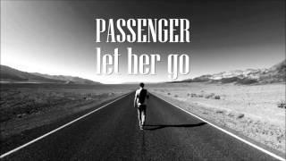 Passenger Let Her Go Audio