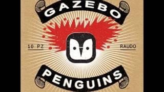 GAZEBO PENGUINS - Difetto (not the video)