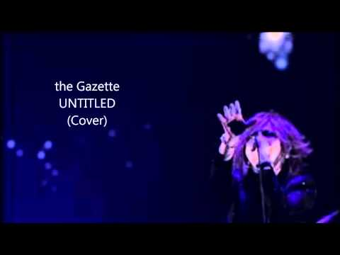 (cover) The Gazette-UNTITLED mp3