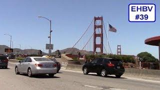 Edward's Half-Baked Vlog #39 - Crossing The Golden Gate Bridge!