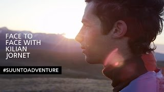 Face to Face with Kilian Jornet – #SuuntoAdventure Video Series, Episode 3
